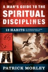 A Mans Guide To The Spiritual Disciplines