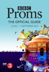 BBC Proms 2013 The Official Guide Enhanced Edition
