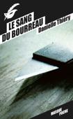 Download and Read Online Le sang du bourreau
