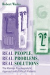 Real People Real Problems Real Solutions