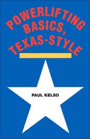 Powerlifting Basics, Texas-Style