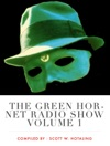 The Green Hornet Radio Show Volume 1