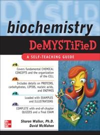 Biochemistry Demystified - Sharon Walker & David McMahon