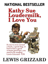 Kathy Sue Loudermilk, I Love You