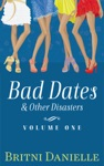 Bad Dates  Other Disasters Volume 1