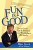 Fun Is Good