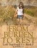 From Burden to Rest (Love That Freed Us, #1)