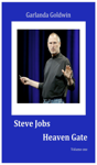 Steve Jobs: Heaven Gate