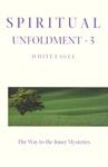 Spiritual Unfoldment 3