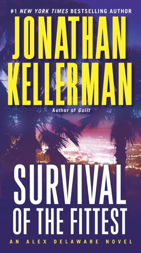 Jonathan Kellerman - Survival of the Fittest