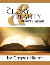 The Glory and Beauty of God's Portion and Other Sermons