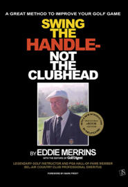 Swing The Handle - Not The Clubhead book