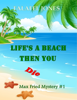 Life's a Beach Then You Die image