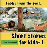 Short Stories for Kids - 1
