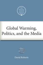Global Warming, Politics, and the Media book