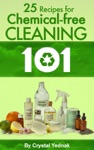 Eco 101 25 Recipes For Chemical-Free Cleaning