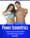 Power Isometrics Isometric Exercises For Muscle Building And Strength Training For Everyone