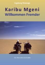 Download and Read Online Karibu Mgeni Willkommen Fremder