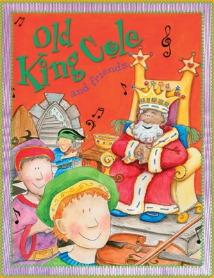 Old King Cole and Friends