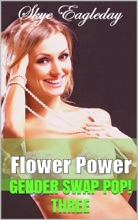Flower Power Gender Swap Pop! 3