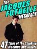 The Jacques Futrelle Megapack
