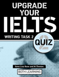 Upgrade Your IELTS Writing Task 2 Quiz