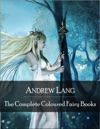 The Complete Coloured Fairy Books