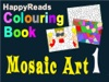 HappyReads Colouring Book  Mosaic Art 1