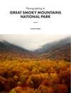 Photographing In Great Smoky Mountains National Park