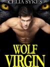 Wolf Virgin An Erotic MF Werewolf Romance