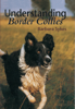 Understanding Border Collies - Barbara Sykes