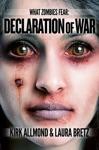 What Zombies Fear 5 Declaration Of War
