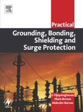 Practical Grounding, Bonding, Shielding And Surge Protection (Enhanced Edition)