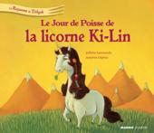 Le jour de poisse de la licorne Ki-Ling