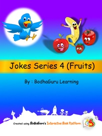 Jokes Series 4 (Fruits) - BodhaGuru Learning