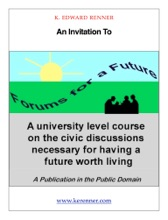 An Invitation to Forums for a Future