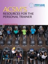 ACSMs Resources For The Personal Trainer Fourth Edition