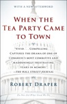 When The Tea Party Came To Town