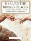 Healing The Broken Places