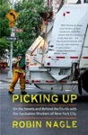 Picking Up On The Streets And Behind The Trucks With The Sanitation Workers Of New York City
