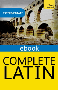 Complete Latin Beginner to Intermediate Book and Audio Course Book Cover