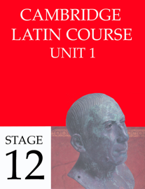 Cambridge Latin Course Unit 1 Stage 12