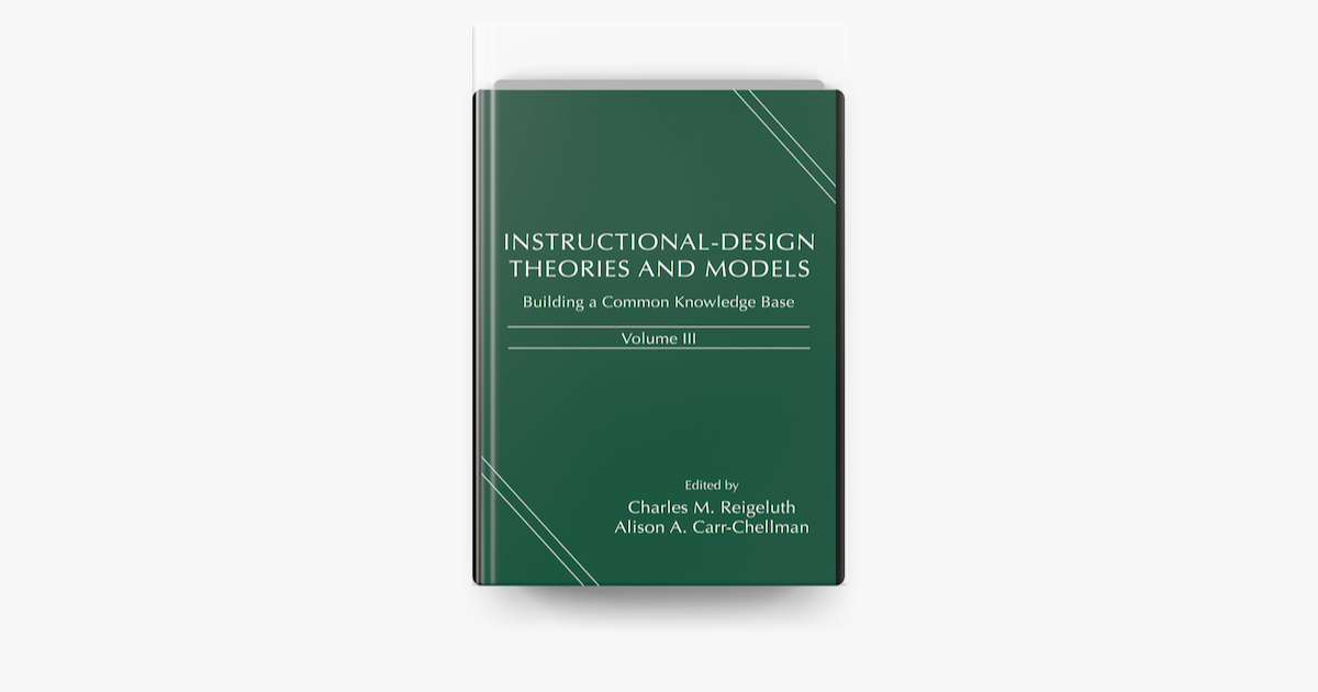 Instructional Design Theories And Models Volume Iii On Apple Books
