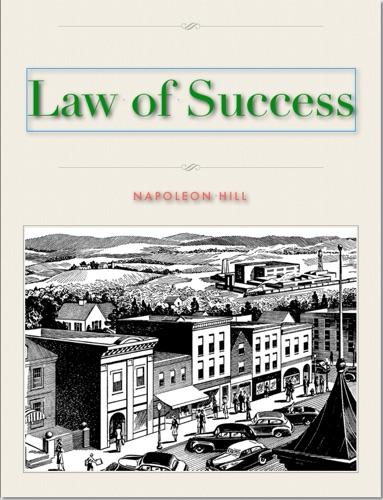 Napoleon Hill - The Law of Success