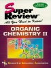Organic Chemistry II Super Review