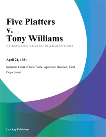 Five Platters v. Tony Williams