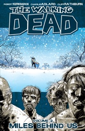 The Walking Dead, Vol. 2: Miles Behind Us PDF Download