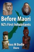 Before Maori: NZ's First Inhabitants