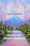 The Right Car A Hitchhikers Hymn To The Divine In Humanity