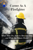 Career As a Firefighter